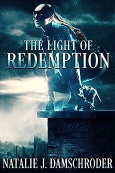 The Light of Redemption by [Damschroder, Natalie]