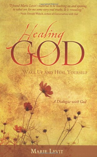 Download Healing God: Wake Up and Heal Your Self PDF