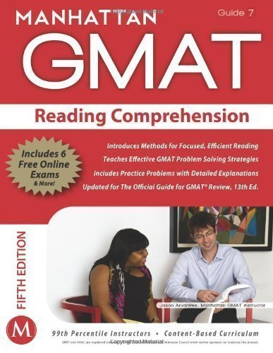 Reading Comprehension GMAT Strategy Guide (Manhattan GMAT Strategy Guides) 5th (fifth) Revised Edition by Manhattan GMAT published by Manhattan Prep Publishing (2012)
