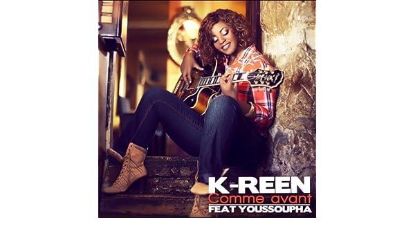 k-reen youssoupha comme avant