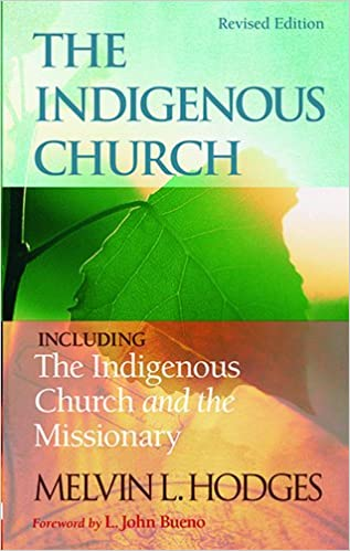 Book The Indigenous Church and the Indigenous Church and the Missionary