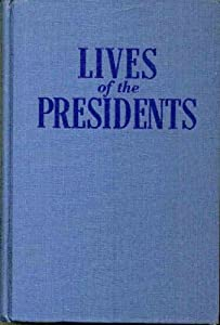 Hardcover Lives of the Presidents Book