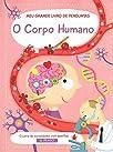 O corpo humano : Meu grande livro de perguntas