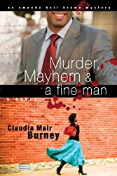 Murder, Mayhem & a Fine Man (An Amanda Bell Brown Mystery)