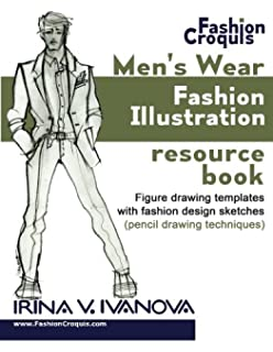 Mens Wear Fashion Illustration Resource Book Figure Drawing Templates With Design Sketches Pencil