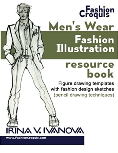 Mens Wear Fashion Illustration Resource Book Figure Drawing