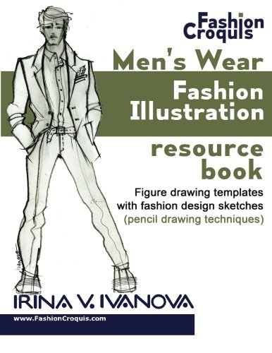 Men S Wear Fashion Illustration Resource Book Figure Drawing Templates With Fashion Design Sketches Pencil Drawing Lance Publishing Studio