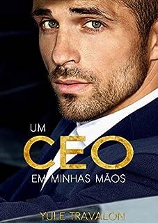 Um CEO em Minhas Mãos