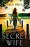 The Secret Wife (kindle edition)