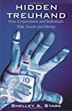 Hidden Treuhand: How Corporations and Individuals Hide Assets and Money