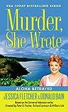 Murder, She Wrote: Aloha Betrayed (Murder She Wrote Book 41)