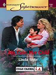 His Case, Her Child (Cold Cases: L.A.)