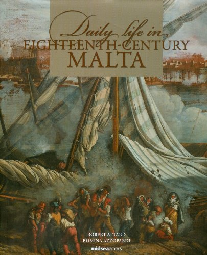 Daily Life in Eighteenth-Century Malta