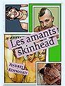 Les amants skinhead par Koymasky