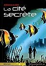 La cité secrète par Elard