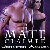 Mate Claimed: Shifters Unbound Series, Book 4 | Jennifer Ashley