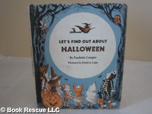 Let's Find Out About Halloween. by Paulette Cooper (1972-03-03)