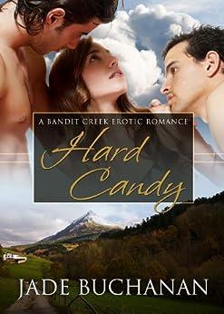 Hard Candy (Bandit Creek Book 4) by [Buchanan, Jade]