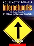 Routing in Today's Internetworks: The Routing Protocols of IP, DECnet, NetWare, and AppleTalk by Mark Dickie (1994-01-04)