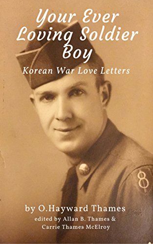 your-ever-loving-soldier-boy-korean-war-love-letters