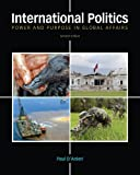 Bundle: International Politics: Power and Purpose in Global Affairs, 2nd + WebTutor? on Blackboard® with EBook on Gateway Printed Access Card : International Politics: Power and Purpose in Global Affairs, 2nd + WebTutor? on Blackboard® with EBook on Gateway Printed Access Card, Danieri and D'Anieri, Paul, 1111627320