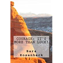 Courage: It's More Than Luck!