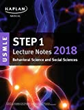 USMLE Step 1 Lecture Notes 2018: Behavioral Science and Social Sciences (USMLE Prep)