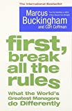 img - for First Break All the Rules by Marcus Buckingham (2015-06-20) book / textbook / text book