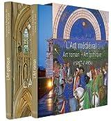 L'Art médiéval : Art Roman - Art Gothic (987- 1489)