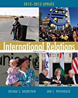 International Relations, 2012-2013 Update (10th Edition)