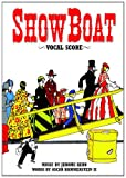Show Boat [vocal score] by Jerome Kern front cover