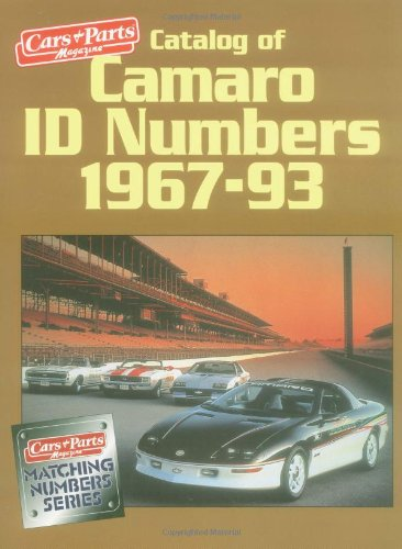 Catalog Of Camaro I.D. Numbers 1967 93  Matching Number Series