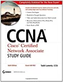 CCNA: Cisco Certified Network Associate Study Guide: Exam 640-802 by Lammle, Todd (2007) Paperback