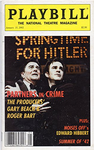 Playbill (The National Theatre Magazine) - January 31, 2002 - Cover Story: