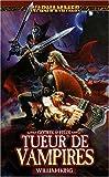 Gotrek et Félix, Tome 6 : Tueur de vampires