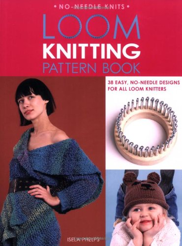 Download Loom Knitting Pattern Book: 38 Easy, No-Needle Designs for All Loom Knitters (No-Needle Knits) PDF Text fb2 book