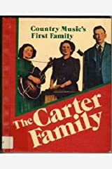 The Carter Family: Country music's first family (Country music library) Paperback