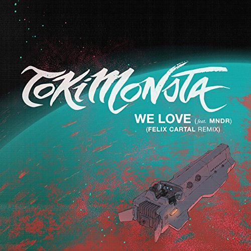 We Love (Feat. Mndr) [Felix Ca...