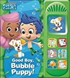 wagner and his world - Nickelodeon Bubble Guppies: Good Boy, Bubble Puppy: Play-a-Sound (Bubble Guppies: Play-a-sound)