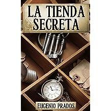 La Tienda Secreta: Aventuras, misterio y suspense (Edición revisada) (Ana Fauré