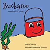 Buckaroo: The Little Red Bucket