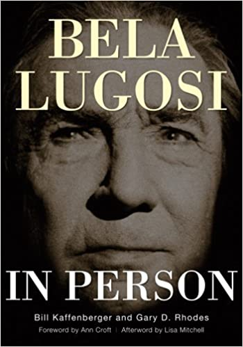 Bela Lugosi in Person by William M. Kaffenberger Jr. (2015-05-25)