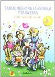 img - for Canciones para la escuela y para casa book / textbook / text book