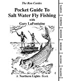 Pocket Guide - Saltwater Fly Fishing - Fishing Books - Saltwater Fishing - Fly Fishing - Gart LaFontaine - Ron Cordes (PVC Pocket Guides)
