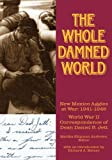 The Whole Damned World, , 1890689513