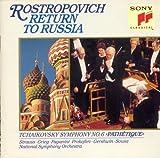 "Tchaikovsky: Symphony No. 6, ""Pathetique"" (Return to Russia)"