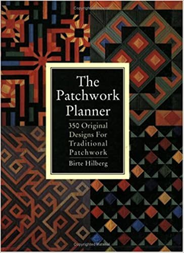 Book The Patchwork Planner: 350 Original Designs for Traditional Patchwork by Birte Hilberg (2002-03-01)