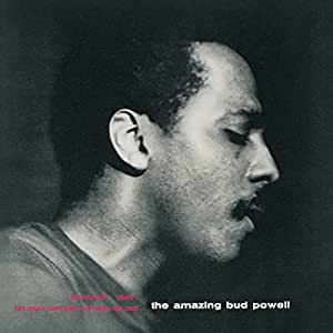 The Amazing Bud Powell, Vol. 1 (RVG Edition)