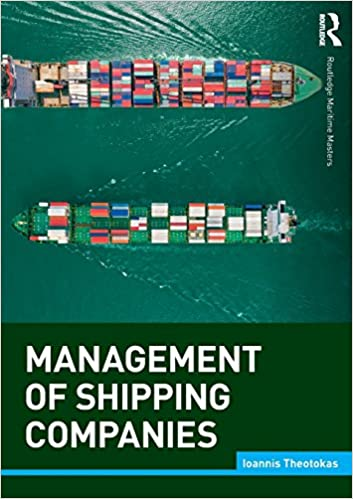 Management of Shipping Companies Routledge Maritime Masters