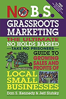No B S Grassroots Marketing Businesses ebook product image
